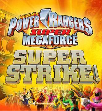 Power Rangers Super Megaforce - Super Strike